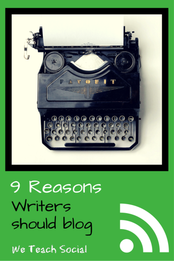 9-reasons-writers-should-blog